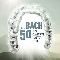 Various  Artists – Bach - The 50 Best Classical Masterpieces