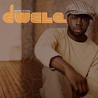 Dwele – Some Kinda...