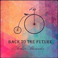 Arthur Alexander – Back to the Future