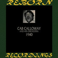 Cab Calloway And His Orchestra – 1940 (HD Remastered)
