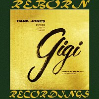 Hank Jones – Swings Songs From Lerner and Loewes' Gigi (HD Remastered)