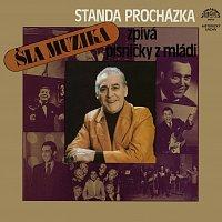 Standa Procházka – Šla muzika + bonusy