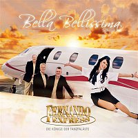 Fernando Express – Bella Bellissima