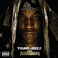 Young Jeezy – The Recession