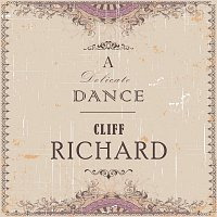 Cliff Richard – A Delicate Dance