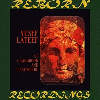 Yusef Lateef – At Cranbrook and Elsewhere (HD Remastered)
