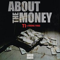 T.I., Young Thug – About the Money