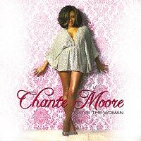 Chanté Moore – Love The Woman