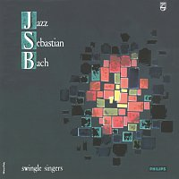 The Swingle Singers – Jazz Sebastien Bach