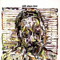 Sonny Stitt – Stitt Plays Bird (Remastered Version)