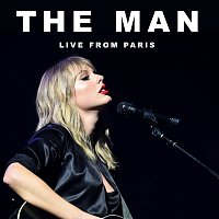 Taylor Swift – The Man [Live From Paris]