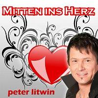 Peter Litwin – Mitten ins Herz
