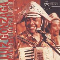 Luiz Gonzaga – Luiz Gonzaga Volta Pra Curtir