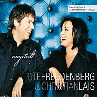 Ute Freudenberg, Christian Lais – Ungeteilt [Deluxe]