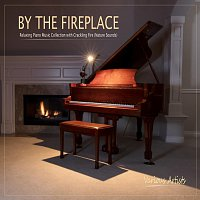 V, A+ – By the Fireplace: Relaxing Piano Music Collection with Crackling Fire (Nature Sounds)