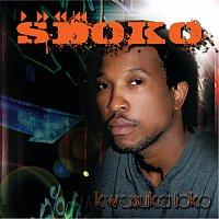 DJ Sdoko – Kwasuka loko