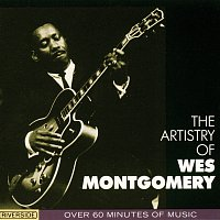 Wes Montgomery – The Artistry Of Wes Montgomery