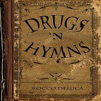 Rocco DeLuca – Drugs 'N Hymns