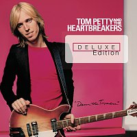 Tom Petty and the Heartbreakers – Damn The Torpedoes [Deluxe Edition]