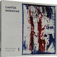 Milan Pala – Cant?s Moraviae 1