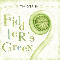 Tim O'Brien – Fiddler's Green
