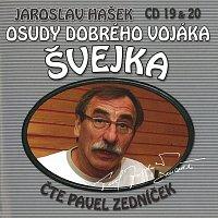 Pavel Zedníček, Josef Somr – Hašek: Osudy dobrého vojáka Švejka CD 19 & 20