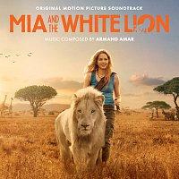 Armand Amar – Mia And The White Lion [Original Motion Picture Sountrack]