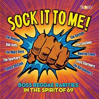 Various Artists.. – Sock It to Me: Boss Reggae Rarities in the Spirit of '69
