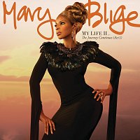 Mary J Blige – My Life II...The Journey Continues (Act 1) [Deluxe]