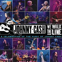 Various  Artists – We Walk The Line: A Celebration of the Music of Johnny Cash