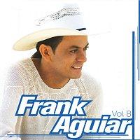 Frank Aguiar – Um Show De Forro Vol. 8