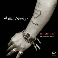 Aaron Neville – Nature Boy: The Standards Album