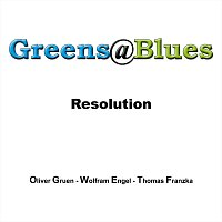 Greens@Blues – Resolution
