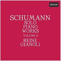 Reine Gianoli – Schumann: Solo Piano Works - Volume 3