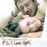 Various Artists.. – Music From The Motion Picture P.S. I Love You