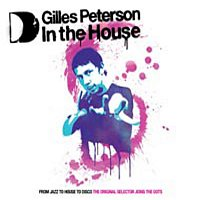 Various  Artists – GILLES PETERSON IN THE HOUSE
