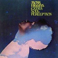 Monk Higgins – Extra Soul Perception