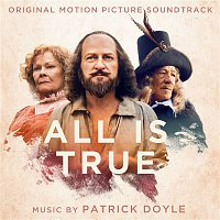 Patrick Doyle – All Is True (Original Motion Picture Soundtrack)