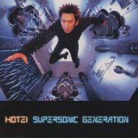 Hotei – Supersonic Generation