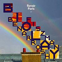 Benjamin Biolay, Nicolas Fiszman, Denis Benarrosh – Revoir Paris