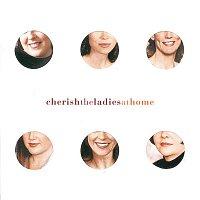 Cherish The Ladies – At Home