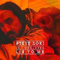 Steve Aoki, Ina Wroldsen – Lie To Me