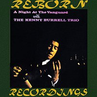 The Kenny Burrell Trio – A Night At The Vanguard