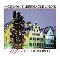 The Mormon Tabernacle Choir, Richard P. Condie, Traditional, Alexander Schreiner – Joy to the World