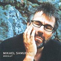 Mikael Samuelson – Bokslut