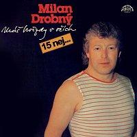Milan Drobný – Máš hvězdy v očích (15 nej...)