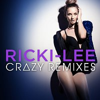 Ricki-Lee – Crazy [Remixes]
