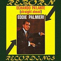 Eddie Palmieri – Echando Pa'lante (Straight Ahead) (HD Remastered)