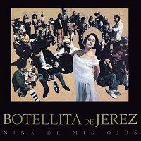 Botellita De Jerez – Nina De Mis Ojos