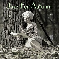 Různí interpreti – Jazz For Autumn